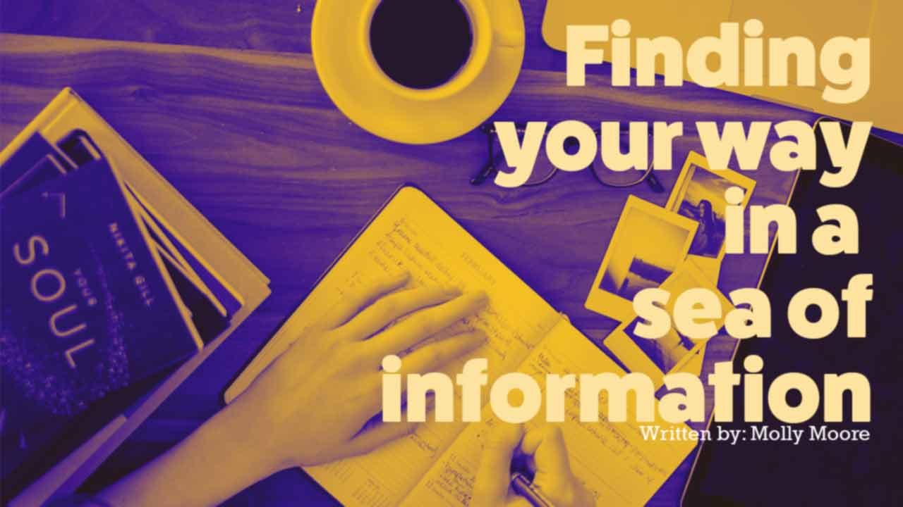 Finding your way in a sea of information